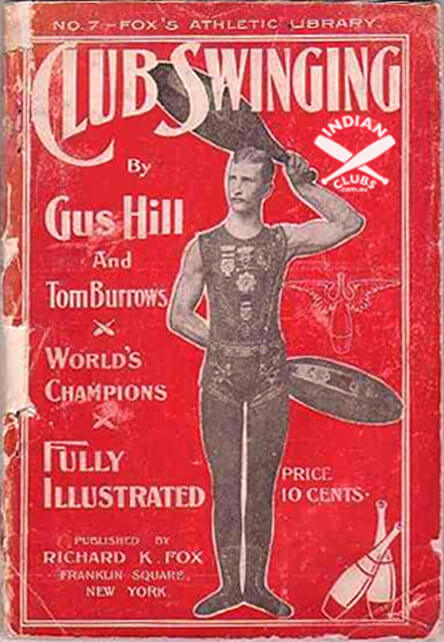 Indian Club Swinging book cover written by Gus Hill & Tom Burrows