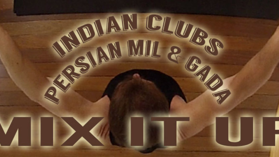 Mix It Up - Indian Clubs