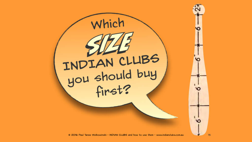 001 Which SIZE Indian Clubs should I buy first 15