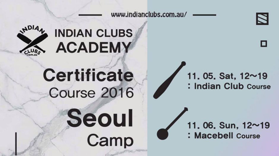 Indian Clubs Macebell workshops Seoul Korea