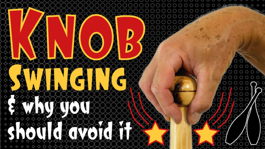 Knob Swinging and why you should avoid it