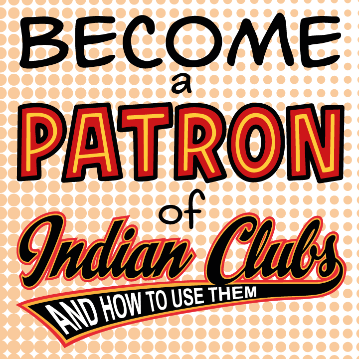 Become a Patron of Indian Clubs