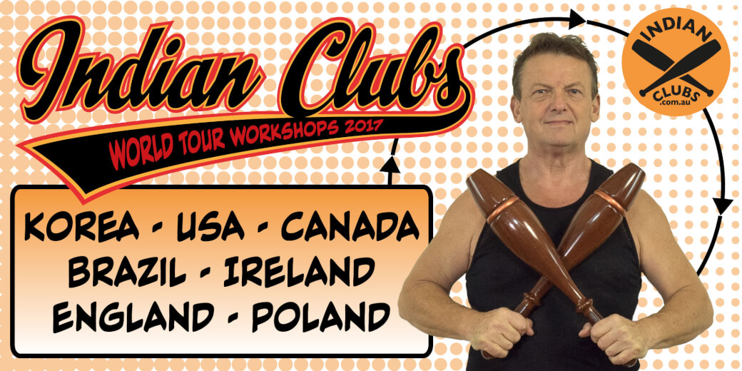 Indian Clubs World Tour 2017 WORKSHOPS