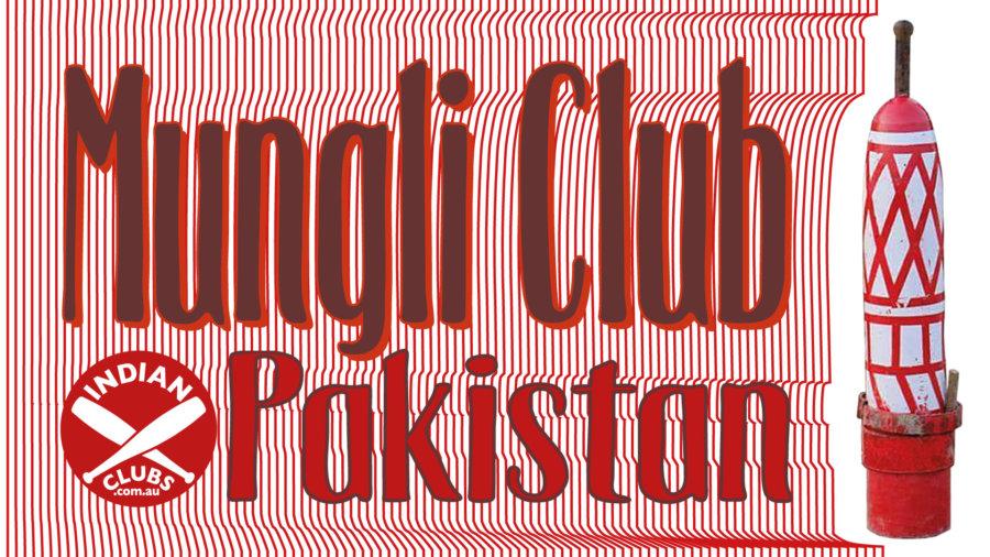 Mungli Club Pakistan - Indian Clubs