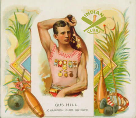 Gus Hill card featuring Indian Clubs and a Gada-Mace.