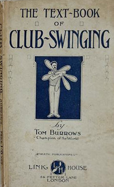 Text Book cover of Club Swinging 1910 by Tom Burrows.