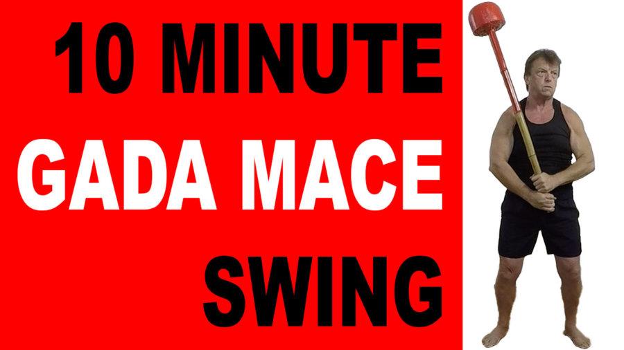10 Minute Gada Mace Swing