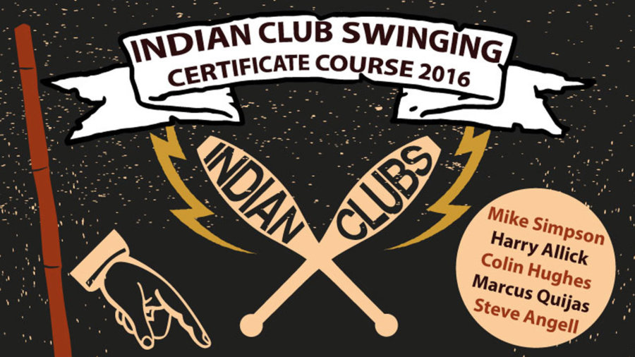 Indian Club Swinging Certificate Course 2016 Sheffield