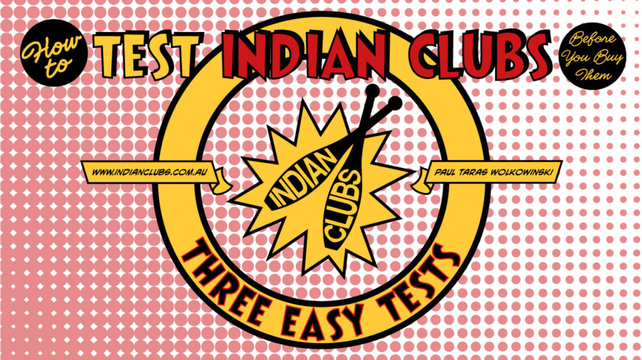 002-How-to-Test-Indian-Clubs-before-you-buy-them 1280x720