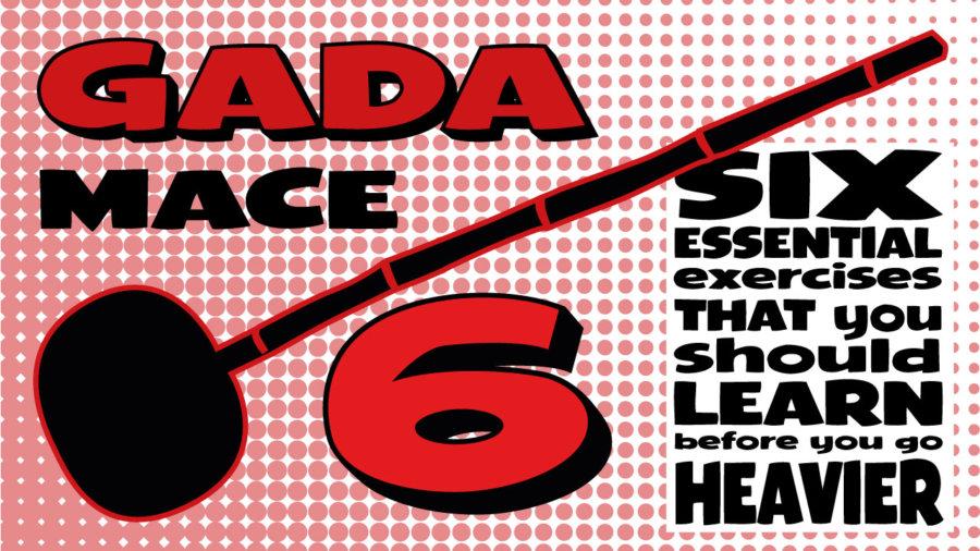 GADA Mace six essential exercises