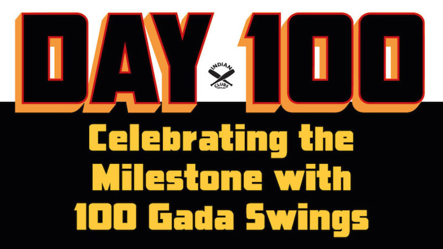 Chemotherapy Milestone 100 Days 100 Gada Swings